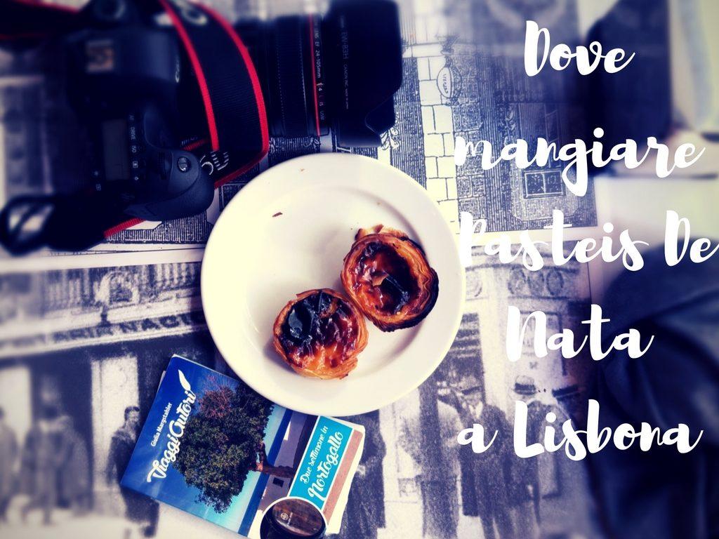 Dove mangiare Pasteis De Nata a Lisbona