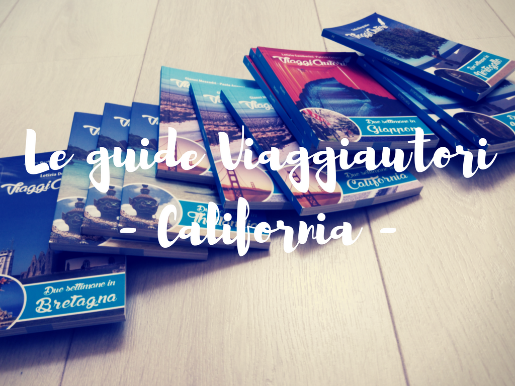 Le guide Viaggiautori- California -