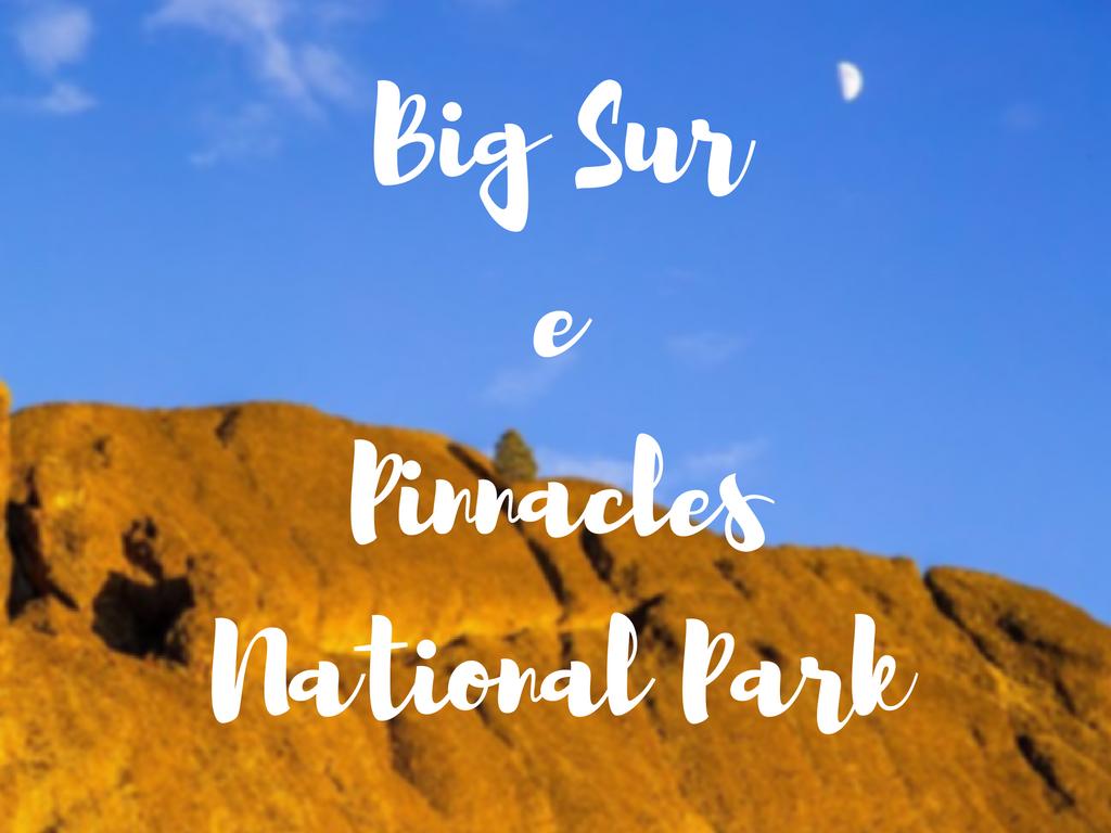 Big Sur e Pinnacle National Park (2)